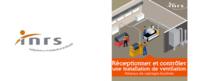 Réceptionner et contrôler une installation de ventilation industrielle : nouveau document de l'INRS