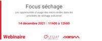 """14 décembre 2021 - Webinaire """"Focus séchage"""""""